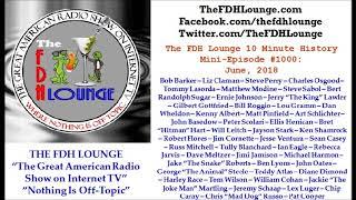 Mini-Episode #1000 - June 2018 - The FDH Lounge 10 Minute History