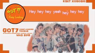 [Karaoke/Thaisub] GOT7 - I keep looking (눈이가요)