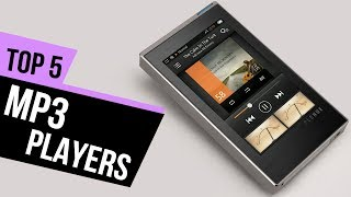 5 Best MP3 Players 2018 Reviews