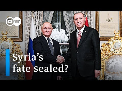 What Putin and Erdogan plan for Syria's future | DW News