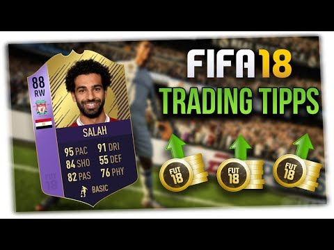 FIFA 18 TRADING TIPPS🔥💰 - JETZT INVESTIEREN & VIELE COINS MA