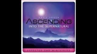 Ascending into the Supernatural - Part1