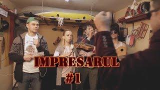 1# iMPRESARUL - X5 lu Suruceanu