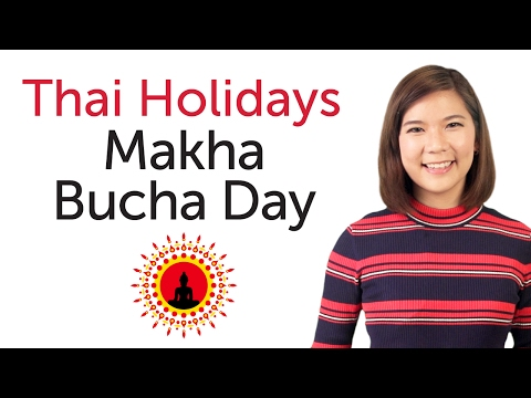 Learn Thai Holidays - Makha Bucha Day