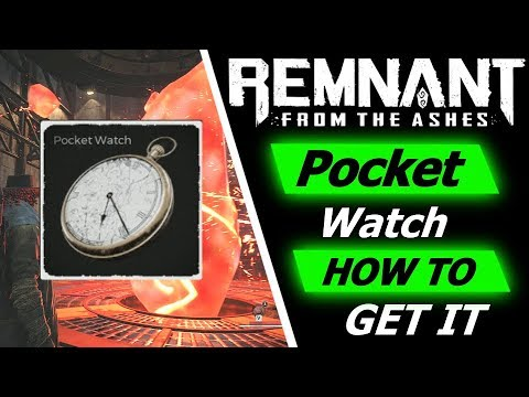 Remnant: From The Ashes | Pocket Watch - How To Find It!