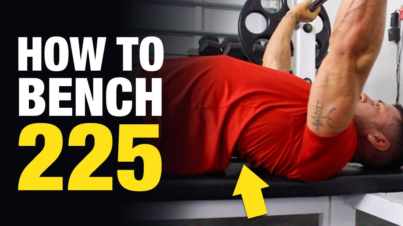 How To Bench Press 225 Lbs For Reps