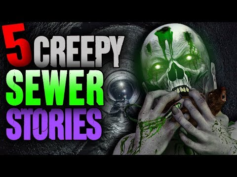 5 DISTURBING Sewer Encounters!