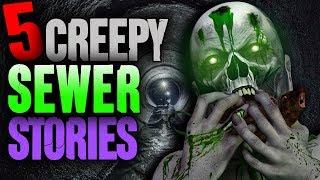 5 DISTURBING Sewer Encounters! - Darkness Prevails