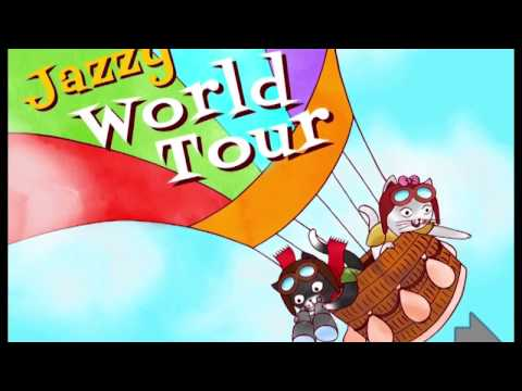 Jazzy World Tour - Musical Journey for Kids - Fly Away!