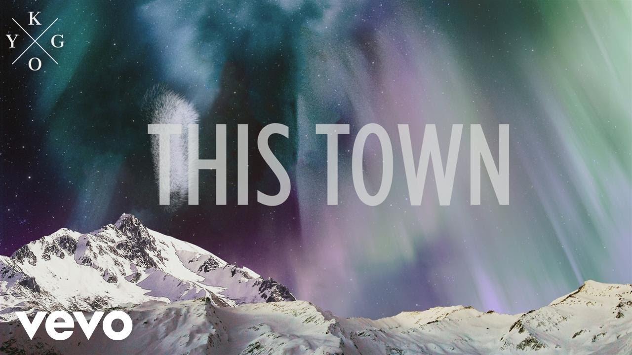 Kygo  This Town ft Sasha Sloan Official Lyric Video
