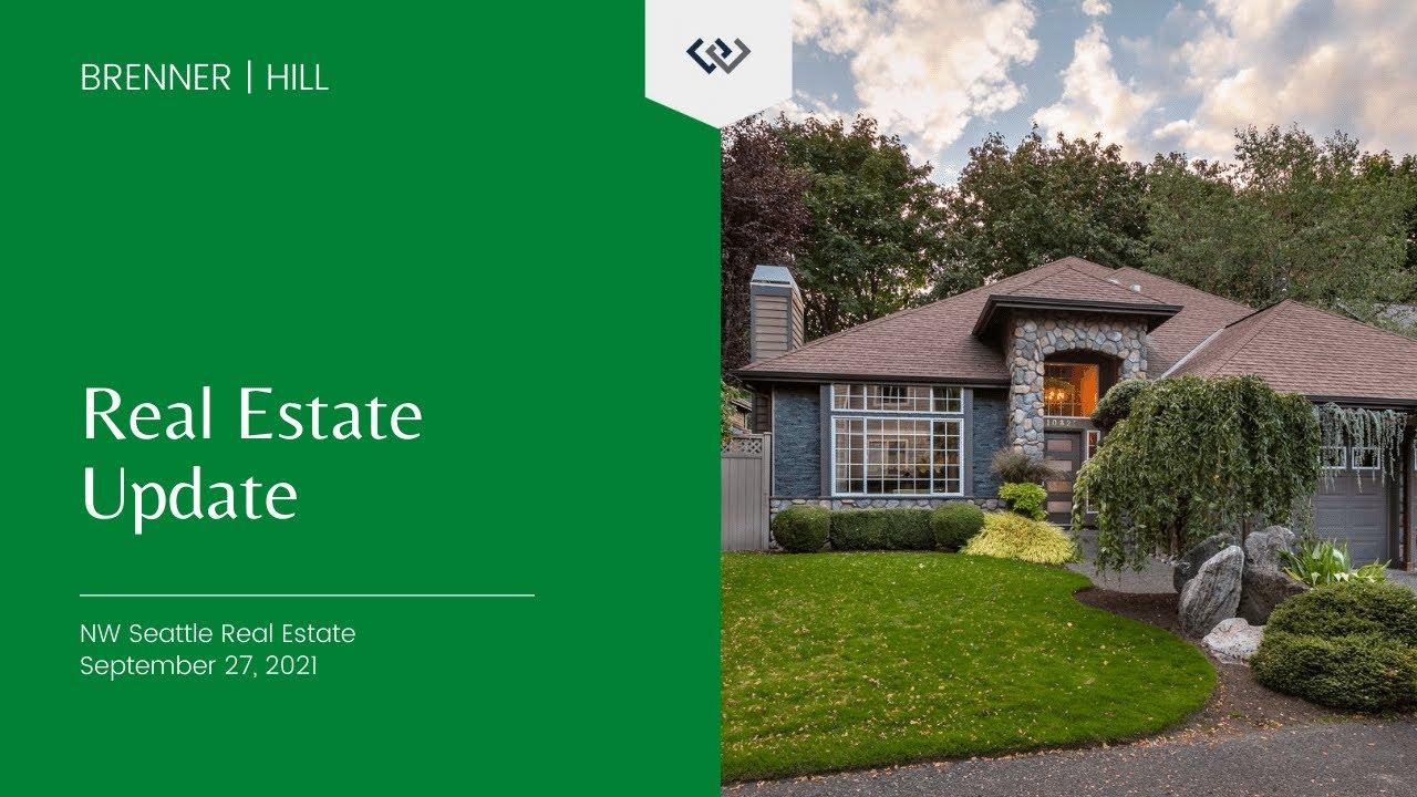 Northwest Seattle Real Estate Market Update 🗓️ September 27th, 2021 | BrennerHill
