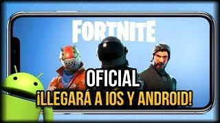 come FORTNITE officer for iOS and ANDROID - compatible devices and date