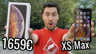 J'ai acheté l'iPhone XS Max à 1659€ !