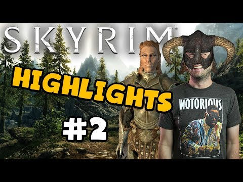 Bless This Mess - Skyrim Highlights - #2