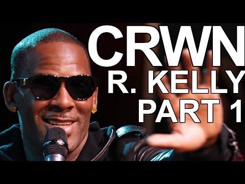 CRWN w/Elliott Wilson Ep. 6 Pt. 1 of 2: R. Kelly
