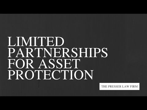 Limited Partnerships for Asset Protection