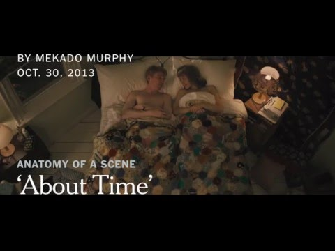 &39;About Time&39;  Anatomy of a Scene w Director Richard Curtis  The New York Times