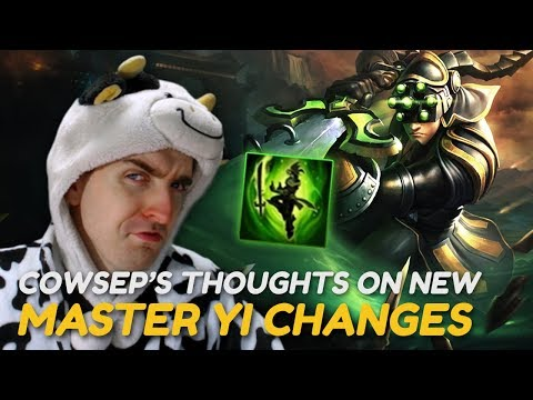 THE NEW MASTER YI CHANGES ARE A NERF! - Cowsep's thoughts on PBE updates