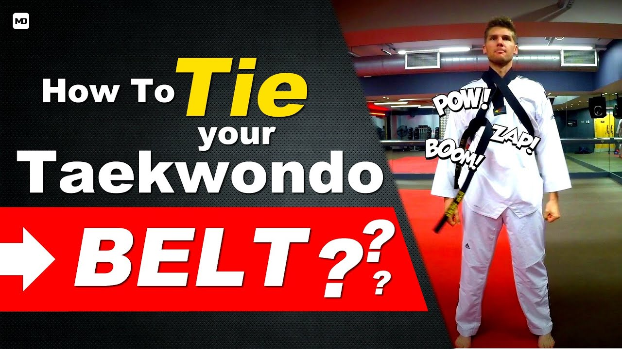 How To Tie A Taekwondo Belt (step By Step)  A Beginner Guide  Youtube