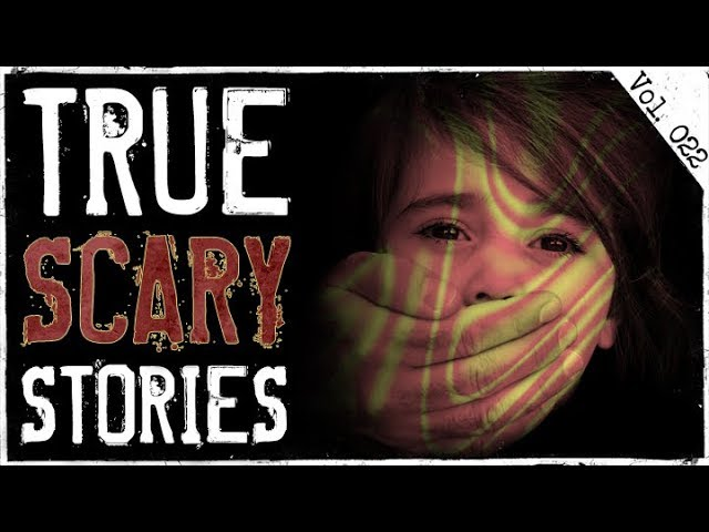 Stranger Saved Me From Abduction | 10 True Scary Horror Stories (Vol. 22)