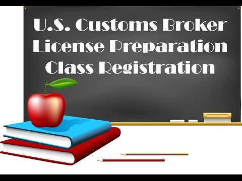 April 2017 Customs Broker Exam Preparation Kick Off