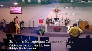 Friends and Family Celebration Service¬¬—May 29, 2016
