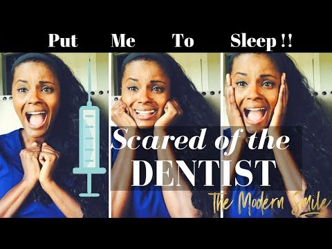 Scared of the Dentist...Dental Anesthesia,  sedation and sleep dentistry options explained