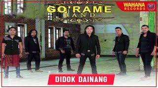 GO'RAME BAND - DIDOK DAINANG | Lagu Batak Terpopuler