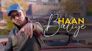 Haan Baliye | Jasz Sidhu | Jaskurn Gosal | Full | Latest Punjabi Songs 2019