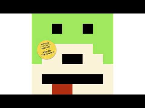Mr. Oizo - End Of The World (feat. Skrillex)