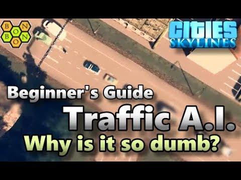 Cities Skylines – Traffic Artificial Intelligence – Beginner's Guide – 04