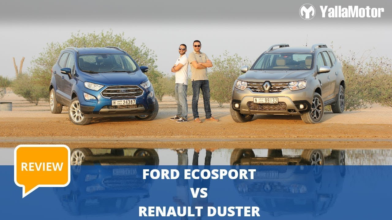 Ford Ecosport Vs Renault Duster Which Is Better Yallamotor Com Youtube