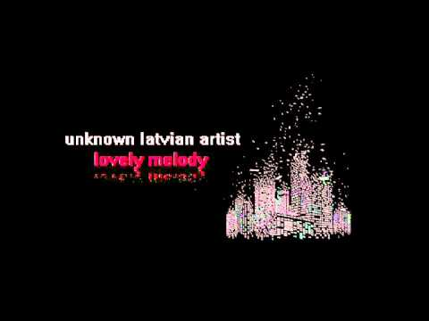 Unknown Latvian Artist- Lovely Melody (instrumental)