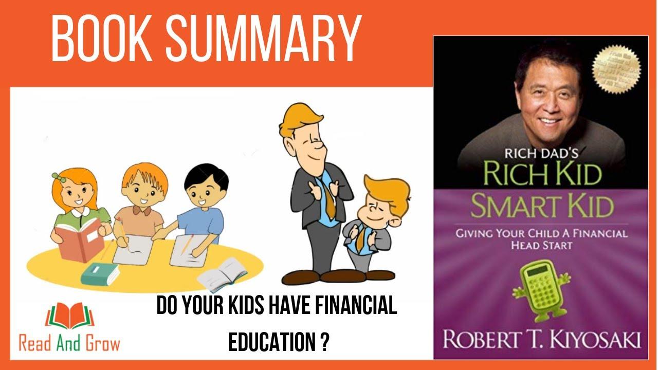 How Rich Kids Get Head Start >> Rich Kid Smart Kid By Robert Kiyosaki Animated Book Summary Youtube