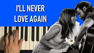 HOW TO PLAY - Lady Gaga - I'll Never Love Again (Piano Tutorial Lesson)