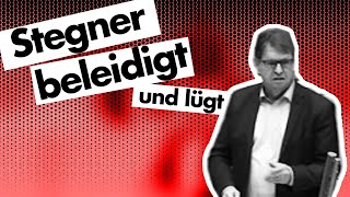 Stegner beleidigt AfD-Abgeordneten und belügt Landtagspräsidenten