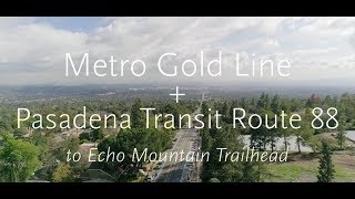 Weekend Pasadena Transit Route 88 connects Gold Line to Sam Merrill Trailhead
