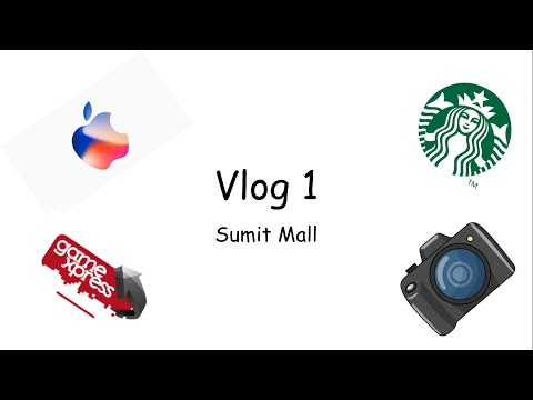 First Vlog: Sumit Mall