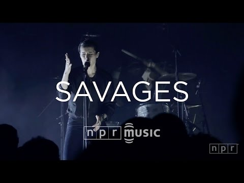 Savages: Full Concert   NPR MUSIC FRONT ROW