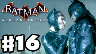 Batman: Arkham Knight - Gameplay Walkthrough Part 16 - Catwoman Rescue! (PC)