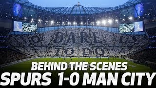 BEHIND THE SCENES | SPURS 1-0 MAN CITY | CHAMPIONS LEAGUE AT TOTTENHAM HOTSPUR STADIUM