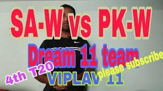 SA-W vs PK-W  4th T20 DREAM11 TEAM AND PLAYING 11