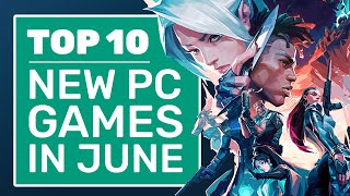 Top 10 New PC Games For June 2020