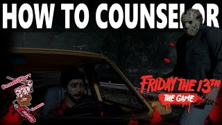 "Friday the 13th: the game | guide to counselors ""how to not suck at playing counselors"""