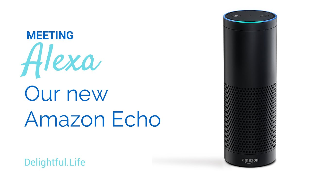 meeting alexa testing out amazon echo youtube. Black Bedroom Furniture Sets. Home Design Ideas