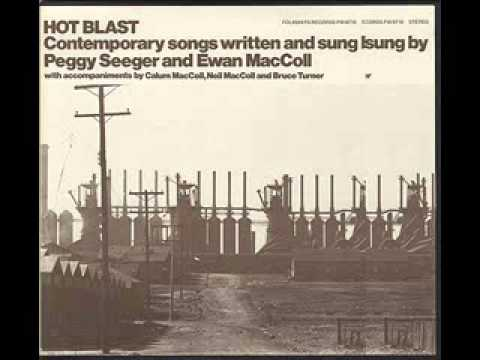 Ewan MacColl and Peggy Seeger - Hot Blast