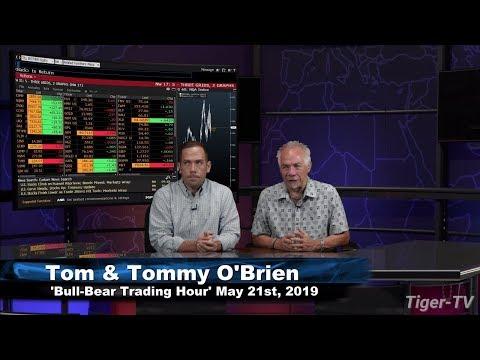 May 21st, Bull-Bear Trading Hour on TFNN - 2019