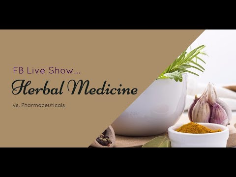 FB Live Show Ep#31 Herbal Medicine