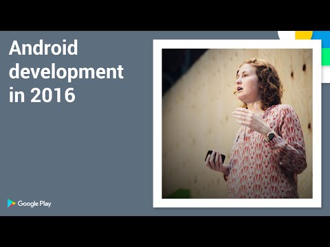 Playtime 2016 - Android development in 2016