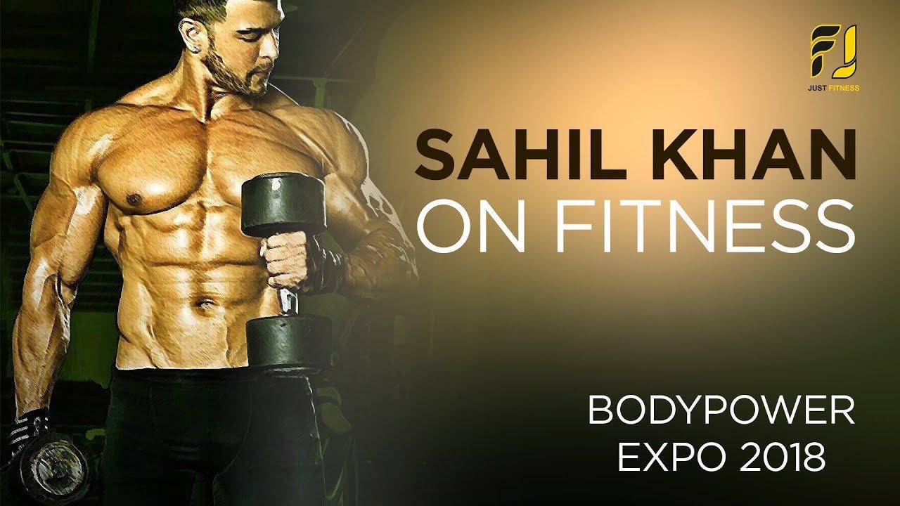 Sahil Khan Body Photo: Body Power Expo 2018 - YouTube